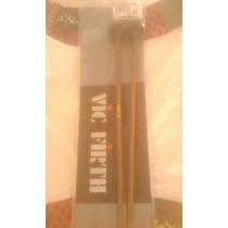 Baquetas Marca Vic Firth , Disponible En 2 Series : M5 Y M7