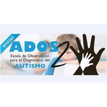 Ados 2  Escala De Observación Para Diagnóstico Del Autismo